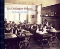 No Ordinary School