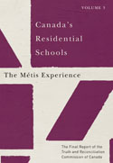 Canada's Residential Schools: The Métis Experience