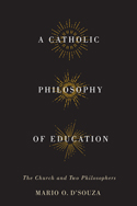 A Catholic Philosophy of Education