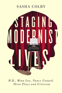 Staging Modernist Lives