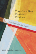 TransCanadian Feminist Fictions