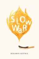 Slow War