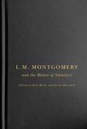 L.M. Montgomery and the Matter of Nature(s)