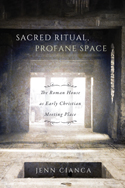 Sacred Ritual, Profane Space