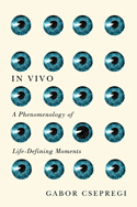 In Vivo: A Phenomenology of Life-Defining Moments Couverture du livre