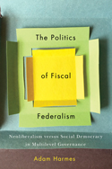The Politics of Fiscal Federalism