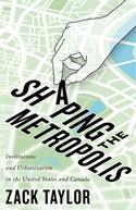 Shaping the Metropolis