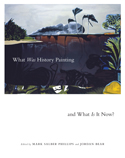 What Was History Painting and What Is It Now?