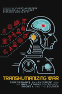 Transhumanizing War