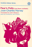 Fear's Folly/(Les demi-civilises)