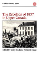 The Rebellion of 1837 in Upper Canada