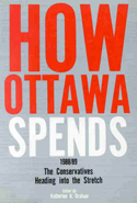 How Ottawa Spends, 1988-1989