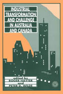 Industrial Transformation and Challenge in Australia and Canada