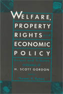 Welfare, Property Rights and Economic Policy