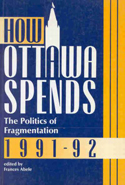 How Ottawa Spends, 1991-1992