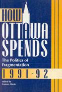 How Ottawa Spends, 1991-1992