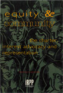 Equity and Community: The Charter, Interest Advocacy and Representation