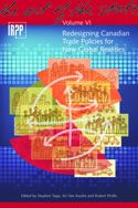Redesigning Canadian Trade Policies for New Global Realities