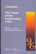 Canada: The State of the Federation 1996