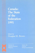 Canada: The State of the Federation 1991