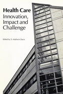 Health Care: Innovation, Impact, and Challenge