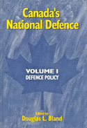Canada's National Defence: Volume 1