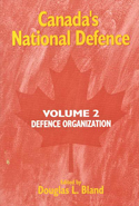 Canada's National Defence: Volume 2