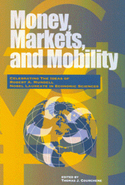 Money, Markets, and Mobility