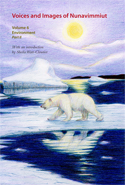Voices and Images of Nunavimmiut, Volume 6