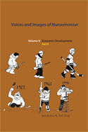 Voices and Images of Nunavimmiut, Volume 8