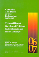 Canada: The State of the Federation 2006/07