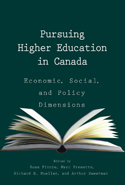 Pursuing Higher Education in Canada: Economic, Social and Policy Dimensions