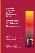 Canada: The State of the Federation 2013
