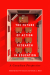 Future of Action Research in Education, The