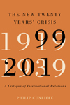 New Twenty Years' Crisis, The
