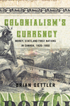 Colonialism's Currency