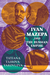 Ivan Mazepa and the Russian Empire