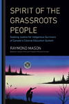 Spirit of the Grassroots People