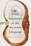 Forty Narratives in the Wyandot Language