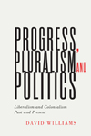 Progress, Pluralism, and Politics