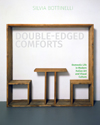 Double-Edged Comforts