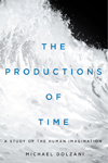 Productions of Time, The