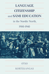 Language, Citizenship, and Sámi Education in the Nordic North, 1900-1940