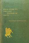 Field Guide to the Lost Flower of Crete