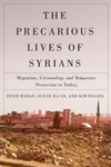 Precarious Lives of Syrians, The