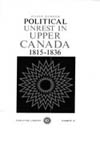Political Unrest in Upper Canada, 1815-1836