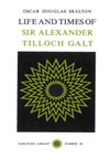 Life and Time of Sir Alexander Tilloch Galt