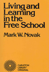 Living and Learning in the Free School