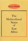 Multicultural States of East Africa, The