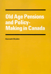 Old Age Pensions and Policy-Making in Canada